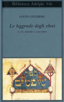 Le leggende degli ebrei – II - Louis Ginzberg