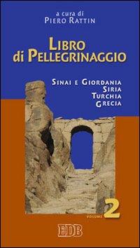 Libro di pellegrinaggio – 2 - Piero Rattin
