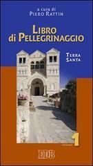 Libro di pellegrinaggio – 1 - Piero Rattin