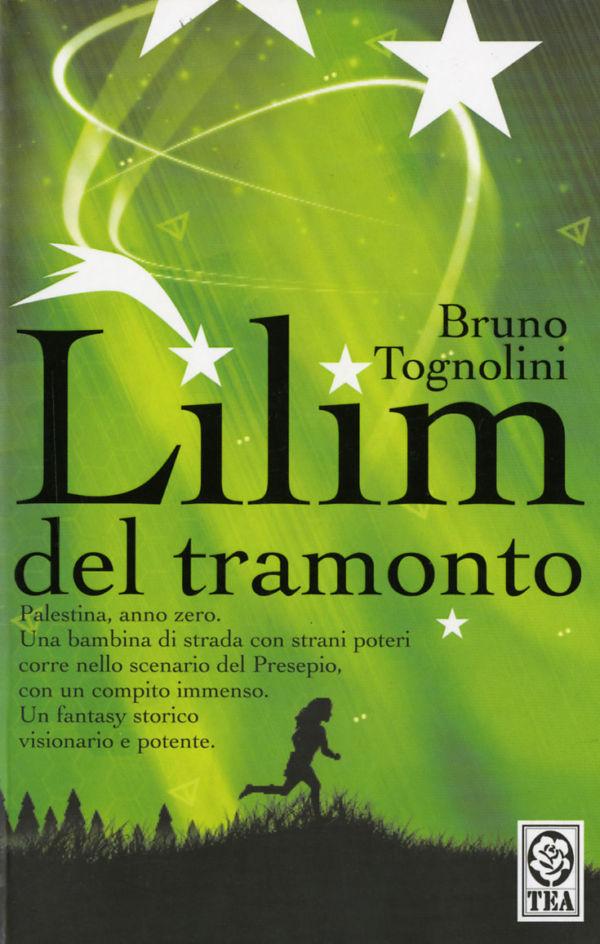 Lilim del tramonto - Bruno Tognolini