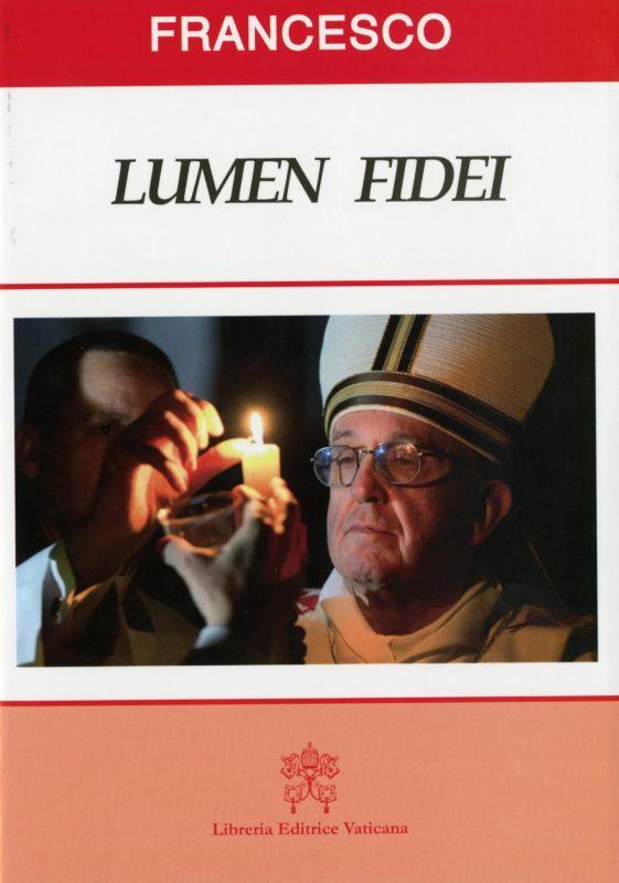 Lumen fidei - Jorge Mario Bergoglio