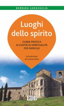 Luoghi dello spirito - Barbara Garavaglia