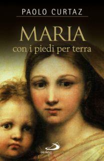 Maria con i piedi per terra - Paolo Curtaz
