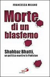 Morte di un blasfemo - Francesca Milano