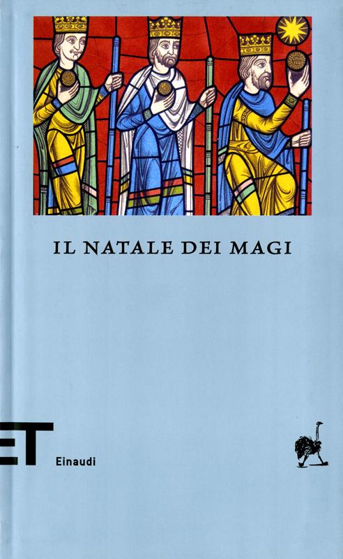 Il Natale dei Magi - Luca Scarlini
