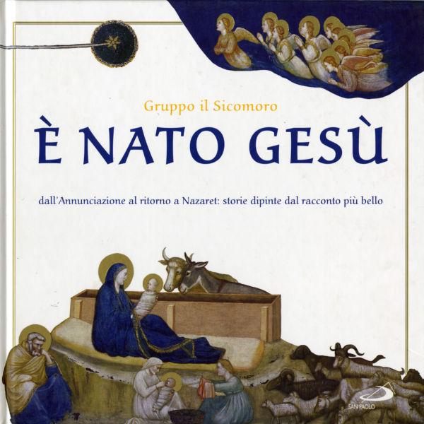E' nato Gesù - Gruppo Il Sicomoro