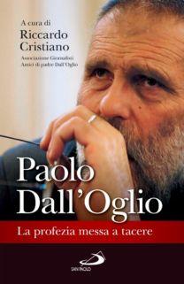 Paolo Dall'Oglio - Riccardo Cristiano