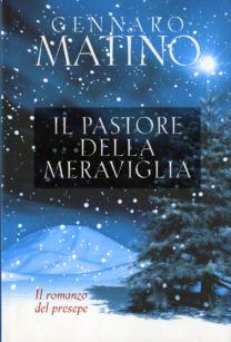 Il pastore della meraviglia - Gennaro Matino