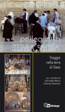 Pellegrini in Terra Santa