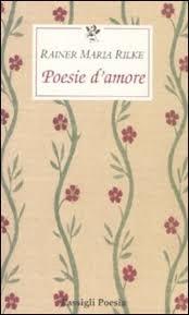 Poesie d'amore - R.M. Rilke