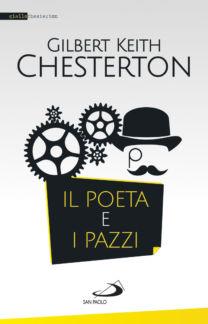 Il poeta e i pazzi - Gilbert K. Chesterton