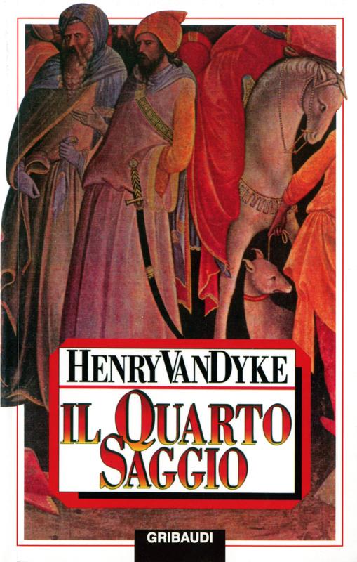 Il quarto saggio - Henry Van Dyke