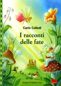 I racconti delle fate - Carlo Collodi