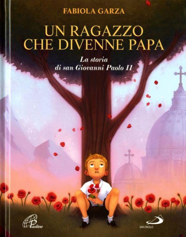 Un ragazzo che divenne papa - Fabiola Garza