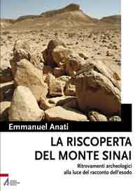 La riscoperta del Monte Sinai - Emmanuel Anati