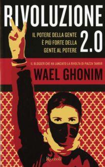 Rivoluzione 2.0 - Wael Ghonim