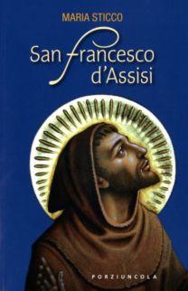 San Francesco d'Assisi - Maria Sticco
