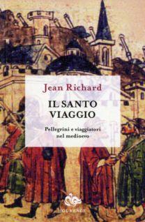 Il santo viaggio - Jean Richard