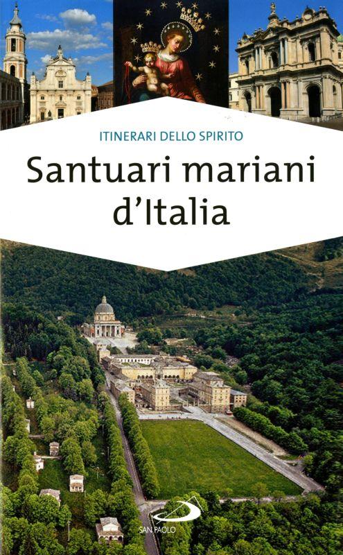 Santuari mariani d'Italia - Stefano Di Pea