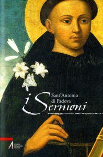 I sermoni - Sant'Antonio di Padova