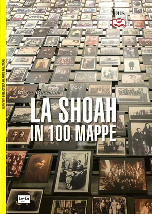 La Shoah in 100 mappe - Georges Bensoussan
