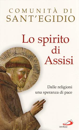 Lo spirito di Assisi - Comunità di Sant'Egidio