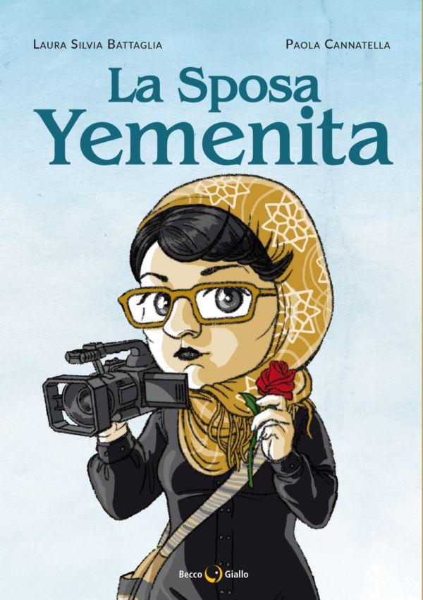 La sposa yemenita - Laura Silvia Battaglia, Paola Cannatella