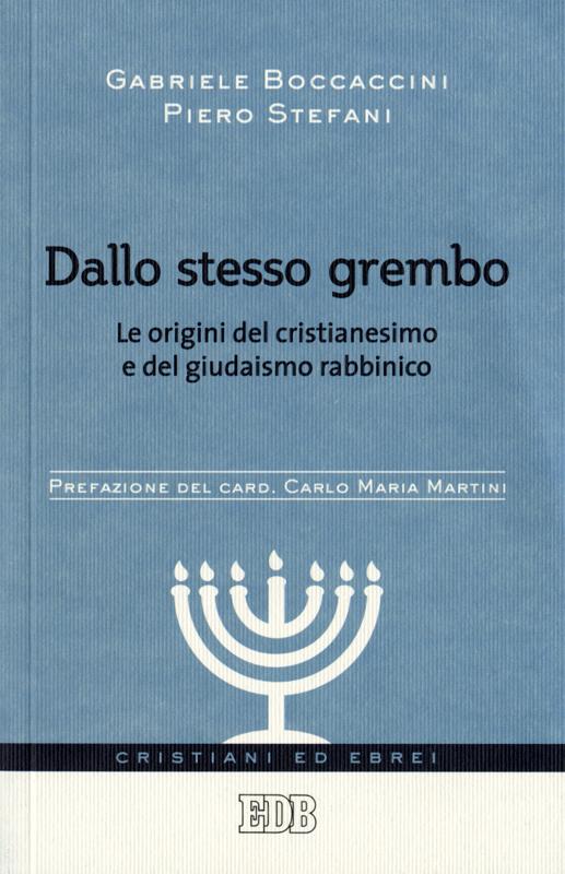 Dallo stesso grembo - Gabriele Boccaccini, Piero Stefani