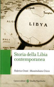 Storia della Libia contemporanea - Federico Cresti, Massimiliano Cricco