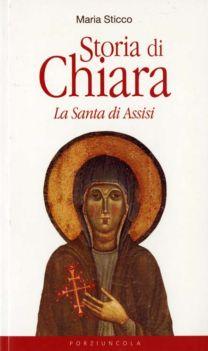 Storia di Chiara - Maria Sticco
