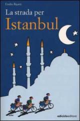 La strada per Istanbul - Emilio Rigatti