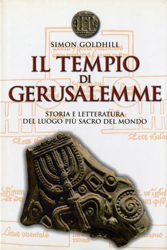 Il tempio di Gerusalemme - Simon Goldhill