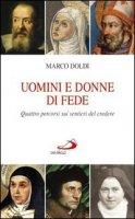 Uomini e donne di fede - Marco Doldi