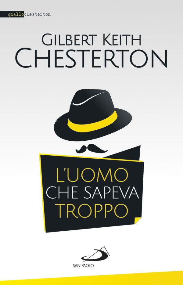 L'uomo che sapeva troppo - Gilbert K. Chesterton