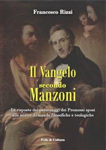Il Vangelo secondo Manzoni - Francesco Rizzi