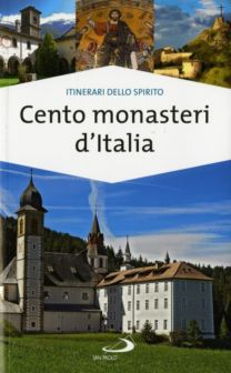 Cento monasteri d'Italia - Stefano Di Pea