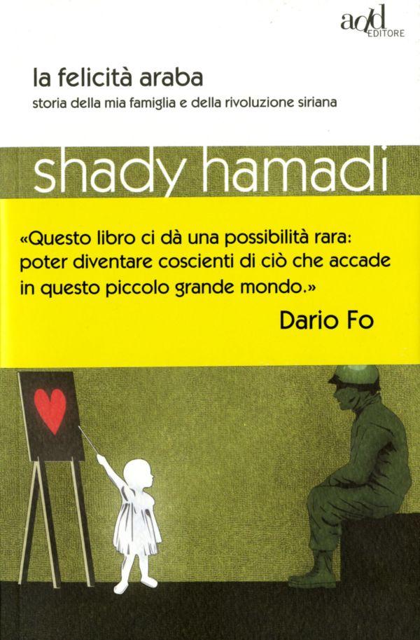 La felicità araba - Shady Hamadi
