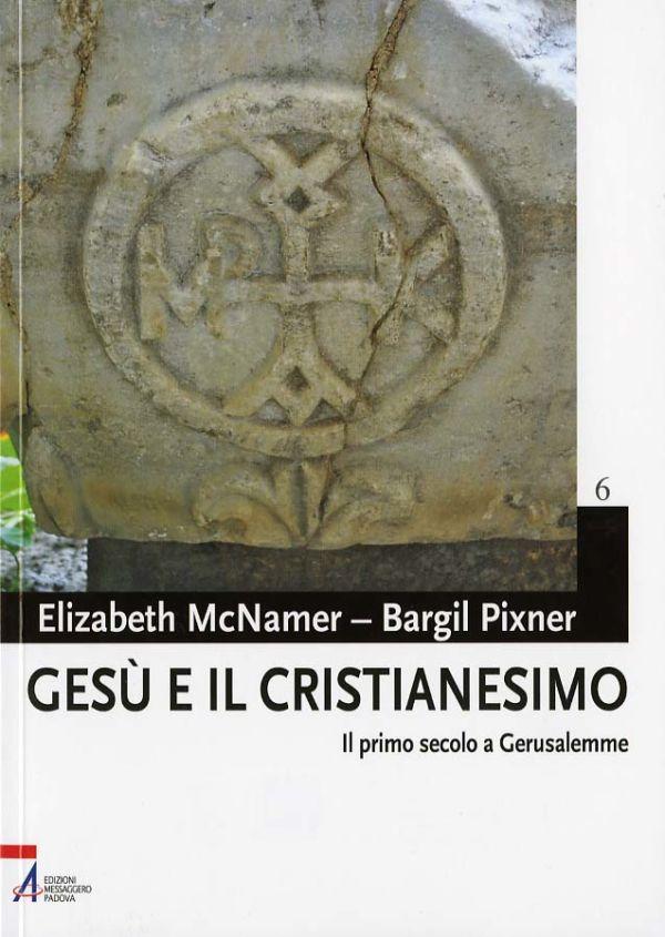 Gesù e il cristianesimo - Elizabeth McNamer