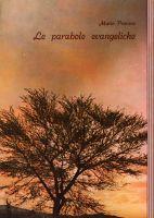 Le Parabole Evangeliche e il loro messaggio - Mario Provera