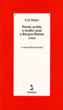 Poesie scritte a tredici anni a Bergen – Belsen - Uri Orlev
