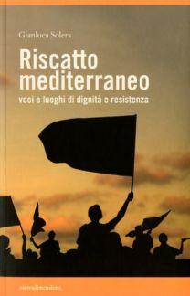 Riscatto mediterraneo - Gianluca Solera