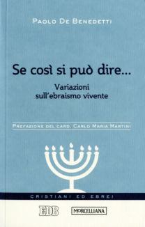 Se così si può dire… - Paolo De Benedetti
