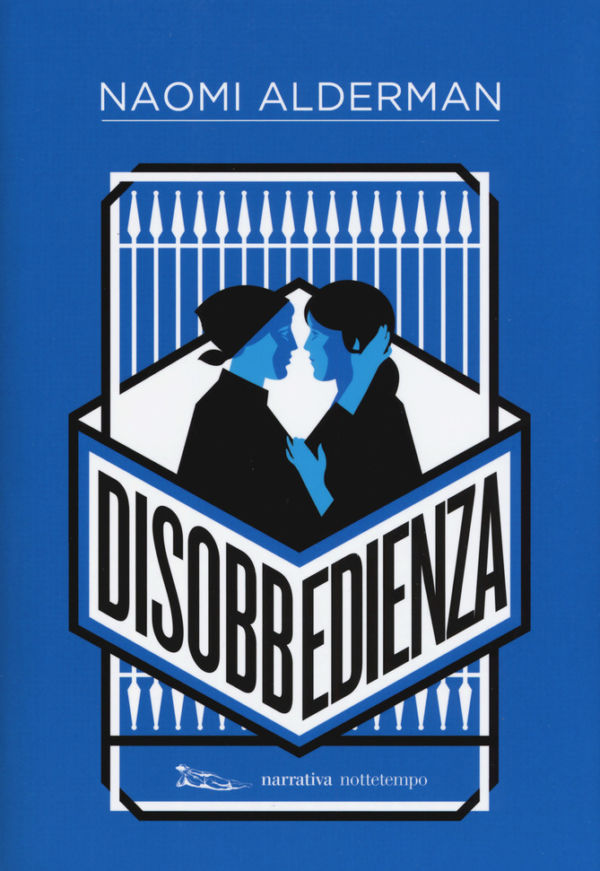 Disobbedienza - Naomi Alderman