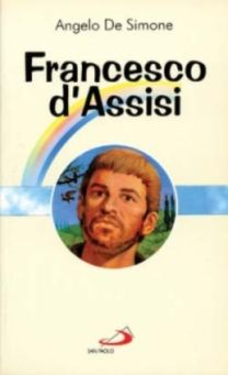 Francesco d'Assisi - Angelo De Simone
