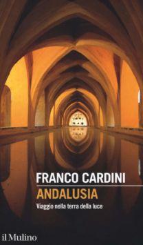 Andalusia - Franco Cardini