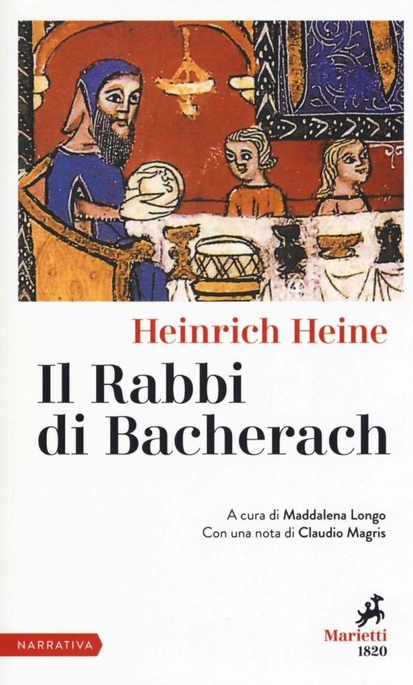 Il rabbi di Bacherach - Heinrich Heine