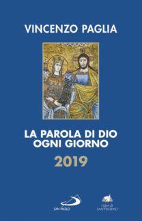 La parola di Dio ogni giorno 2019 - Vincenzo Paglia