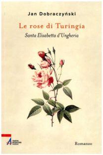Le Rose di Turingia - Jan Dobraczynski