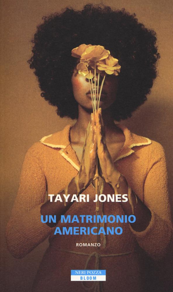Un matrimonio americano - Tayari Jones