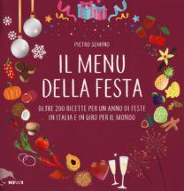 Il menu della festa - Pietro Semino